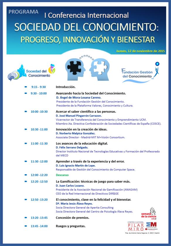 PROGRAMA de la Conferencia Conferencia Internacional Sociedad del Conocimiento: Progreso, innovación y bienestar